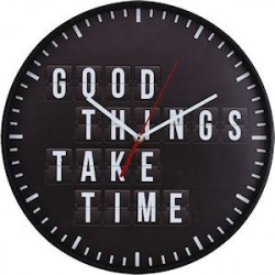 Wandklok 'Good Things take...